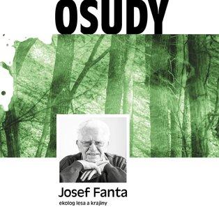 Přednáška - Josef Fanta: Ekolog lesa a krajiny