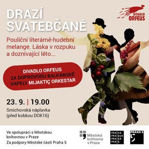 Divadlo - Divadlo Orfeus: Drazí svatebčané
