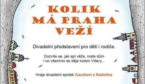 Divadlo - Kolik má Praha veží